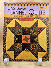 No-Sweat Flannel Quilts Fast and Fun Designs Beth Garretson