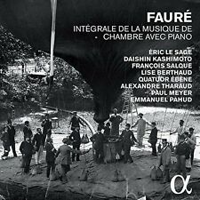 Fauré: Intégrale de la Musique de Chambre avec Piano (2015)