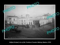 OLD LARGE HISTORIC PHOTO OF BELFAST IRELAND, THE N/C RAILWAY STATION c1910 1