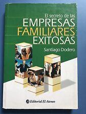 El Secreto De Las Empresas Familiares Exitosas by Santiago Dodero (2002)