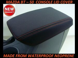 MAZDA BT - 50   CONSOLE LID COVER (WETSUIT MATERIAL) SUITS XT, XTR, GT ,