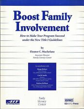 Boost Family Involvement : How to Make Your Program Succeed under the New Title