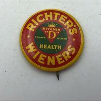 Vtg Richter's Wieners Advertising Button Pin Pinback Chicago Vitamin D Health H2