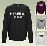PHENOMENAL WOMAN SWEATSHIRT JH030 - JUMPER SWEATER COOL SLOGAN FEMINISM RESIST