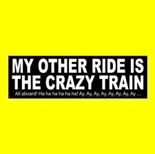 """""""My Other Ride Is The Crazy Train"""" Ozzy Osbourne Sticker Randy Rhoads 80's metal"""