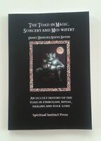The Toad in Magic, Sorcery & Mid-Wifery: An Occult History Alchemy Ritual symbol