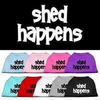 "Mirage Pet Products - ""Shed Happens"" Dog Shirt Sizes XS-3XL"