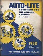 Old Vintage 1958 Book Auto-Lite Equipment Industrial Engines Parts Info S-359