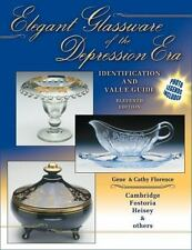 Elegant Glassware of the Depression Era: Identification and Value Guide Tenth Ed