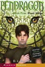 Black Water (Pendragon #5) by D.J. MacHale