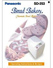 Panasonic Sd253 Bread Machine Owners Manual User Guide Recipes Copy Reprint