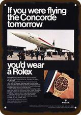1968 ROLEX Vintage Look REPLICA METAL SIGN - NOT ACTUAL ROLEX OR CONCORDE JET!