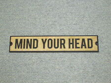 Rustic Style Mind Your Head Wood Sign