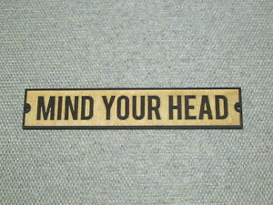 Rustic Style Wooden Mind Your Head Wood Sign