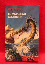 Les aventuriers de la mer, Tome 1 : Le vaisseau Magique - Robin Hobb