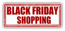 "Black Friday Shopping Grunge Stamp Car Bumper Sticker Decal 6"" x 3"""