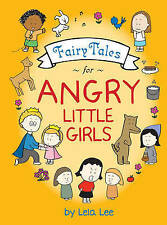 NEW Fairy Tales for Angry Little Girls by Lela Lee
