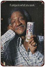 "1974 Colt 45 Beer Redd Foxx Vintage Retro Metal Sign 8"" x 12"""