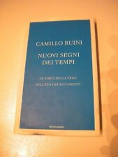 NUOVI SEGNI DEI TEMPI / CAMILLO RUINI / MONDADORI 1°ED. MARZO 2005