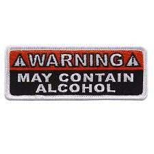 Warning May Contain Alcohol Embroidered Iron on Patch