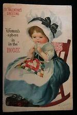 Clapsaddle~ Woman's Sphere Is In The Home~Anti Suffrage Valentine Postcard -s47