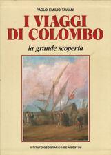 I VIAGGI DI COLOMBO - PAOLO EMILIO TAVANI 1984 PRIMA EDIZIONE