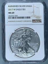 2017-W BURNISHED Silver American Eagle $1 * NGC MS69 * One Ounce