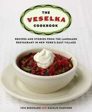 The Veselka Cookbook: Recipes and Stories from the Landmark Restaurant in New Yo