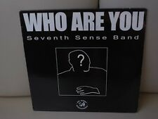 """Who Are You by Seventh Sense Band, 12"""" Single"""