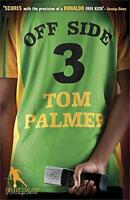 Foul Play: Off Side by Tom Palmer, NEW Book, (Paperback) FREE & Fast Delivery