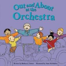 Out and about at the Orchestra (Field Trips (Picture Window-ExLibrary