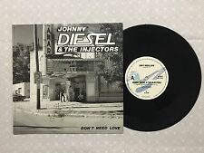 "JOHNNY DIESEL & THE INJECTORS DON'T NEED LOVE RARE SIGNED 10"" 1988 SINGLE"