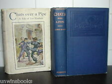 JAMES GLASS Chats Over a Pipe 1922 HARDBACK illus Joseph Finnemore Two Brothers