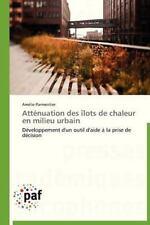 Att�nuation des �lots de Chaleur en Milieu Urbain by Parmentier Am�lie (2012,...