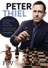 Peter Thiel von Thomas Rappold (2017, Gebundene Ausgabe)