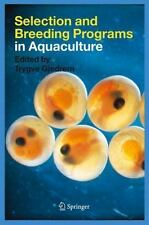 Selection and Breeding Programs in Aquaculture (2005, Hardcover)