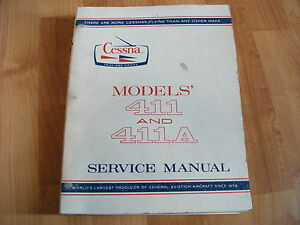 Cessna Models 411 and 411A Airplane Service Manual