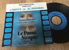 SP 45 tours BOF Le passé simple Marie José Nat Victor Lanoux Monty D'Onorio