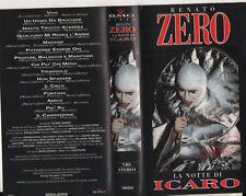 RENATO ZERO rara videocassetta originale VHS LA NOTTE DI ICARO 1991