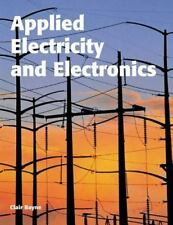 Applied Electricity and Electronics (textbook) by Clair A Bayne