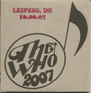 "THE WHO - Live in Leipzig 16.06.2007 (Do-CD) mit ""Excerps from Wire & Glass""Kids"
