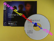 CD Singolo Sasha Hide & Seek 5051442-5041-2-5 GERMANY 2005 no lp mc dvd vhs(S31)