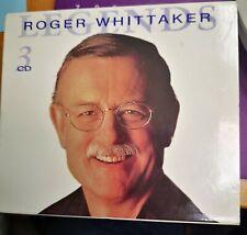 Whittaker, Roger - Legends - Whittaker, Roger 3 cd box set see desc