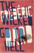 THE WICKED GO TO HELL - DARD, FREDERIC/ COWARD, DAVID (TRN) - NEW PAPERBACK BOOK