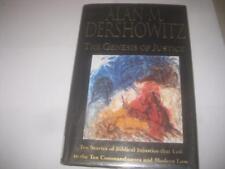 ALAN DERSHOWITZ The Genesis of Justice: Ten Stories of Biblical Injustice that L