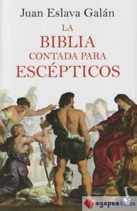 La Biblia contada para escépticos. NUEVO. ENVÍO URGENTE (Librería Agapea)