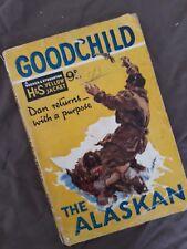 George Goodchild, The Alaskan, H&S Yellow Jacket Circa 1920/30s