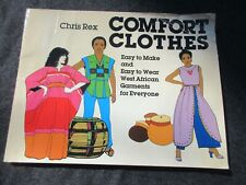 vintage book Comfort Clothes Chris Rex West African Garments patterns 1981 78pgs