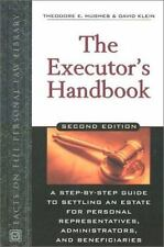 The Executor's Handbook : A Step-by-Step Guide to Settling an Estate for...