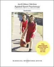 Applied Sport Psychology : Personal Growth to Peak Performance 7e by Williams